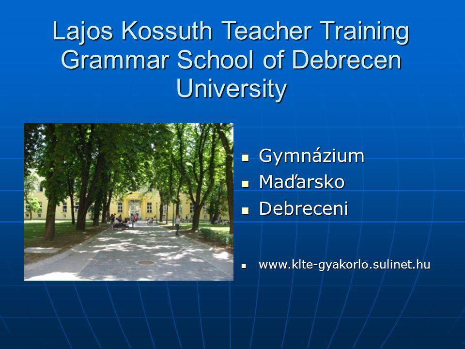 Lajos Kossuth Teacher Training Grammar School of Debrecen University