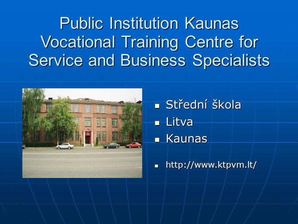 Public Institution Kaunas Vocational Training Centre for Service and Business Specialists
