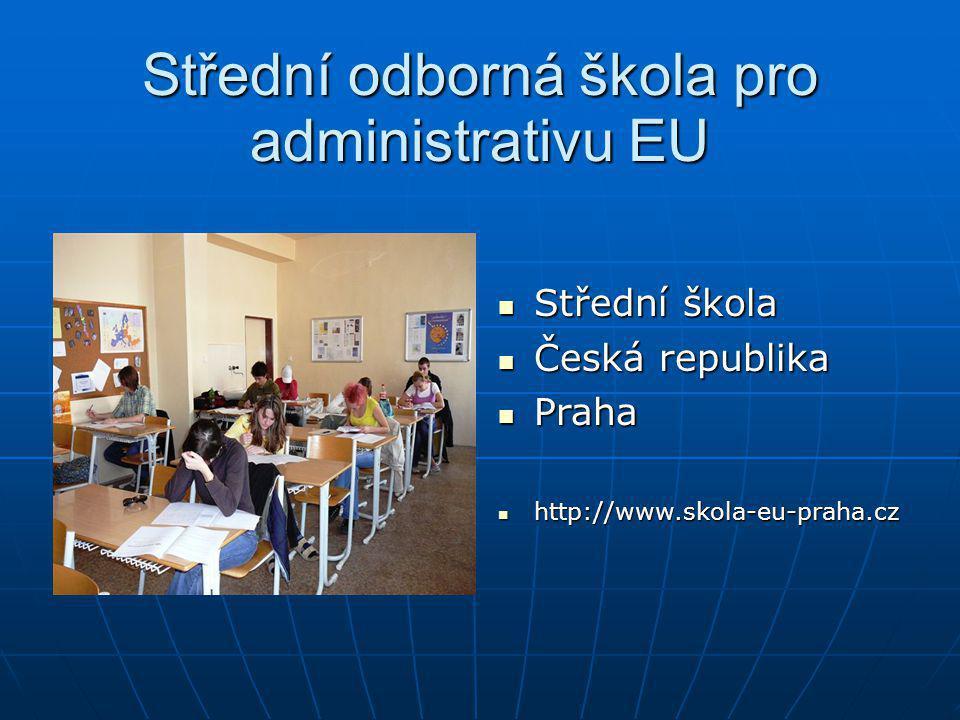 Střední odborná škola pro administrativu EU