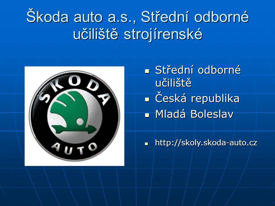 Škoda auto a.s., Střední odborné učiliště strojírenské