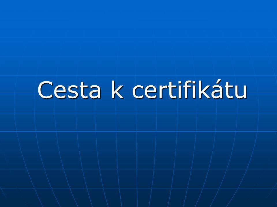 Cesta k certifikátu