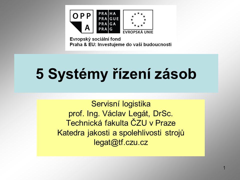 5 Systémy řízení zásob Servisní logistika