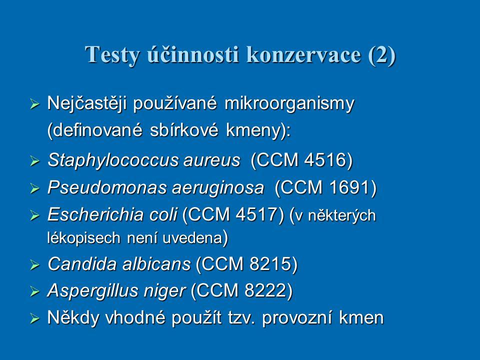 Testy účinnosti konzervace (2)