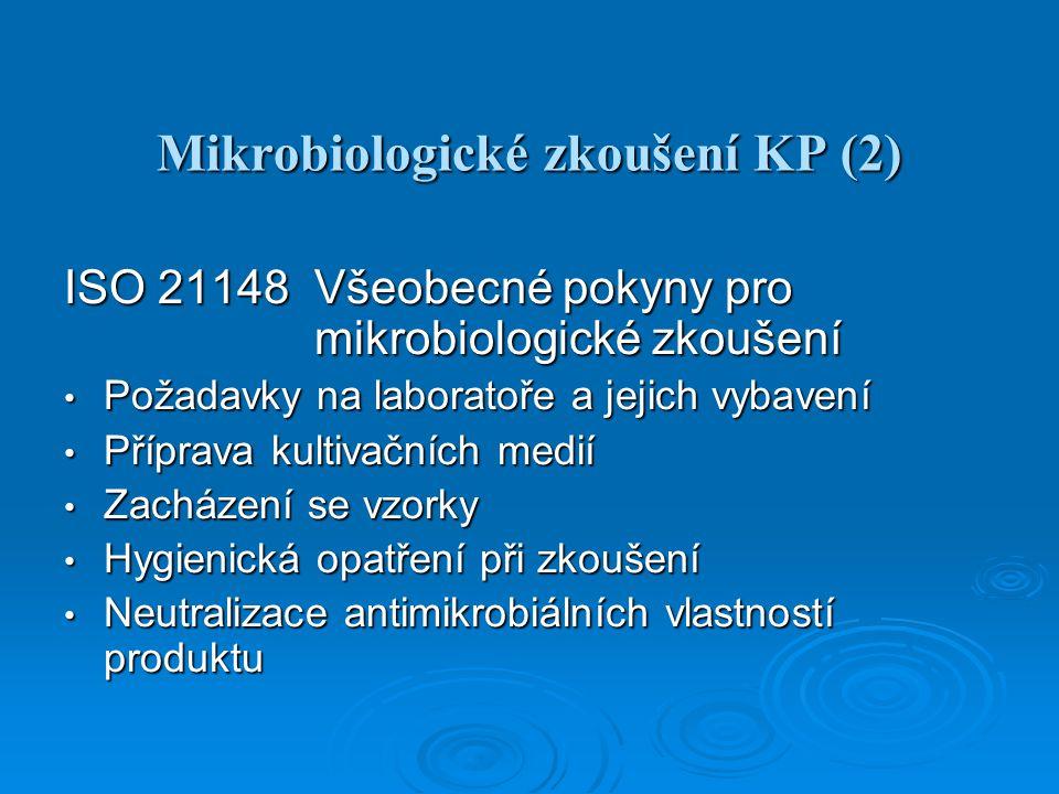 Mikrobiologické zkoušení KP (2)