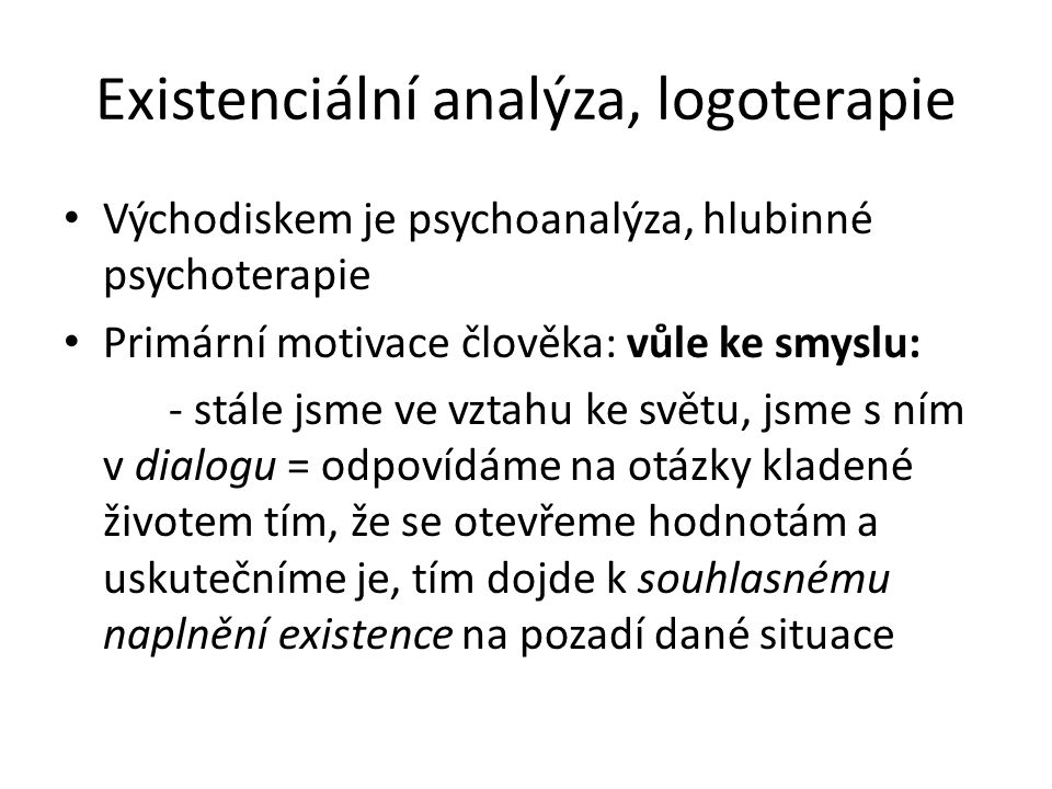 Existenciální analýza, logoterapie