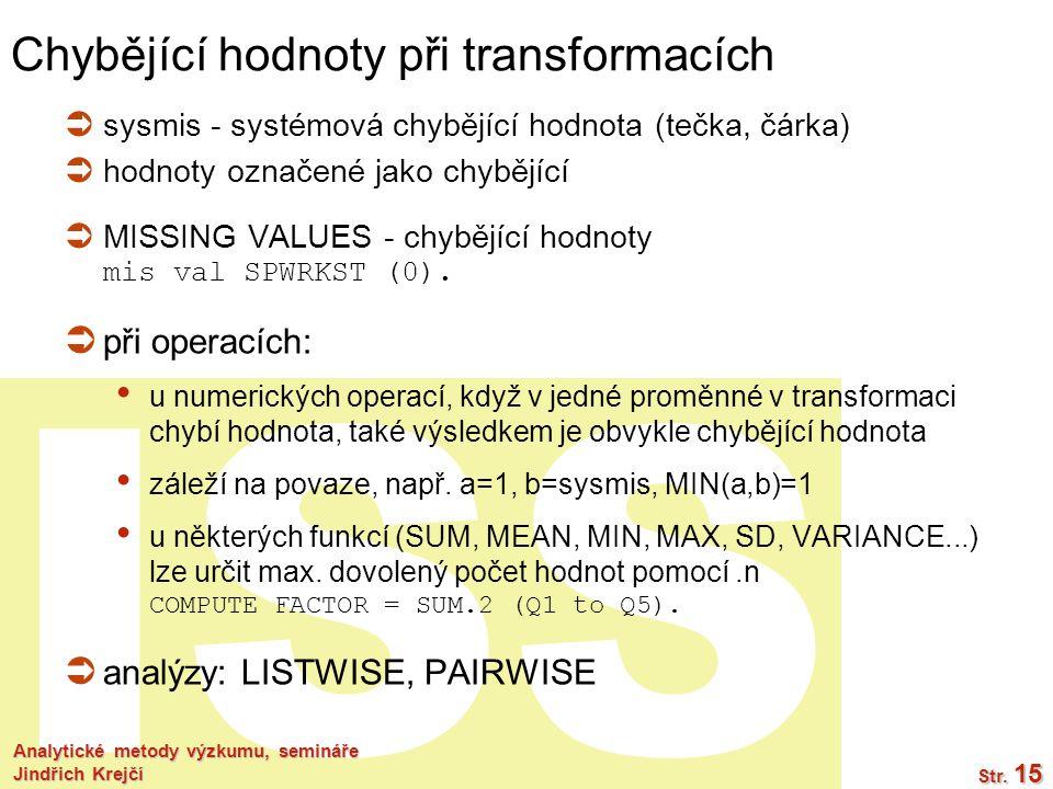 Chybějící hodnoty při transformacích