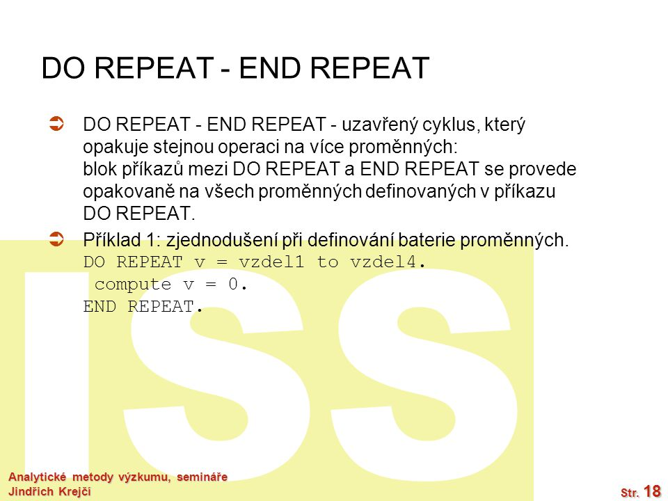 DO REPEAT - END REPEAT