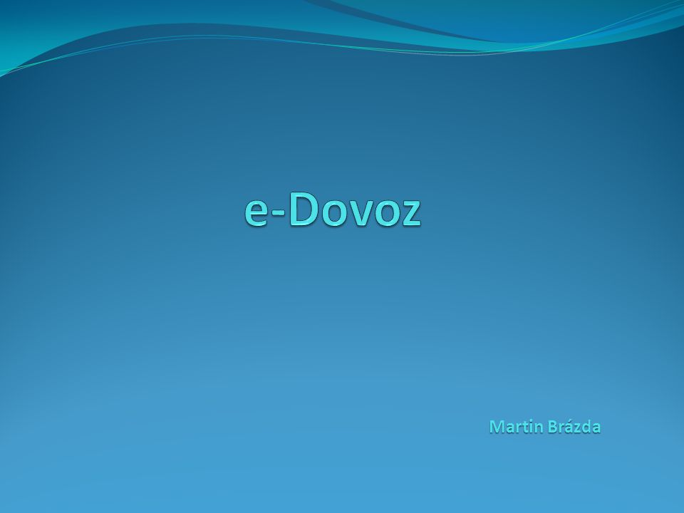 e-Dovoz Martin Brázda