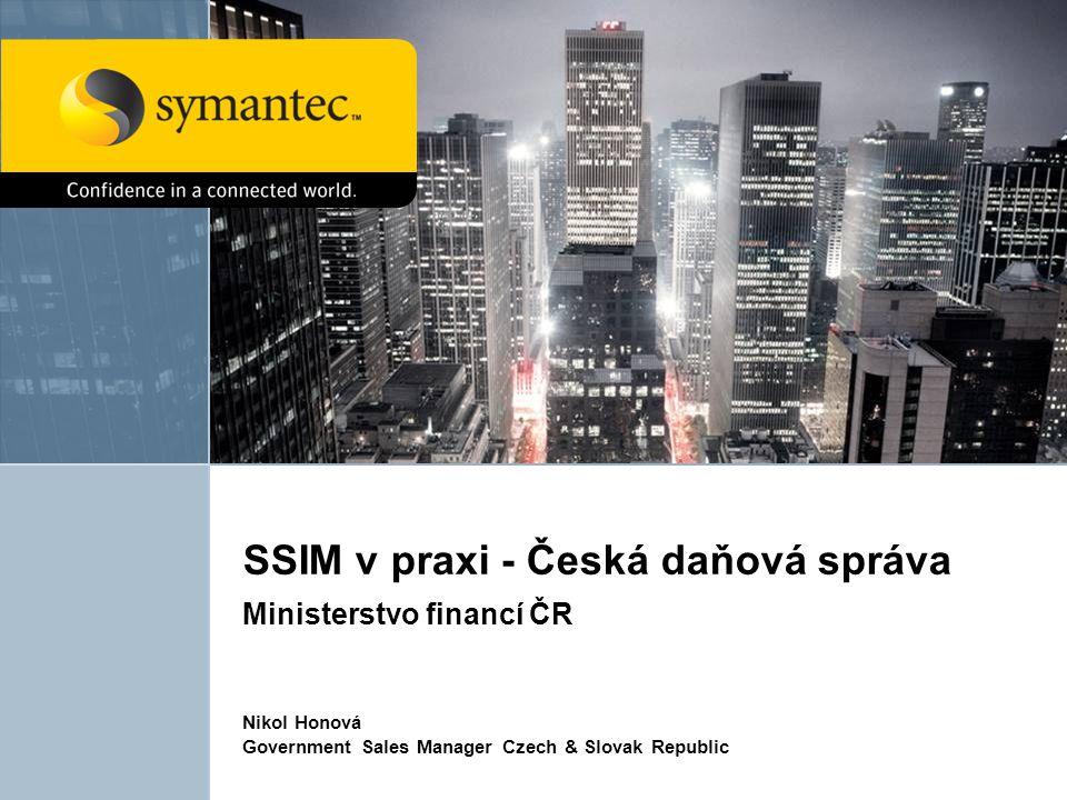 SSIM v praxi - Česká daňová správa Ministerstvo financí ČR