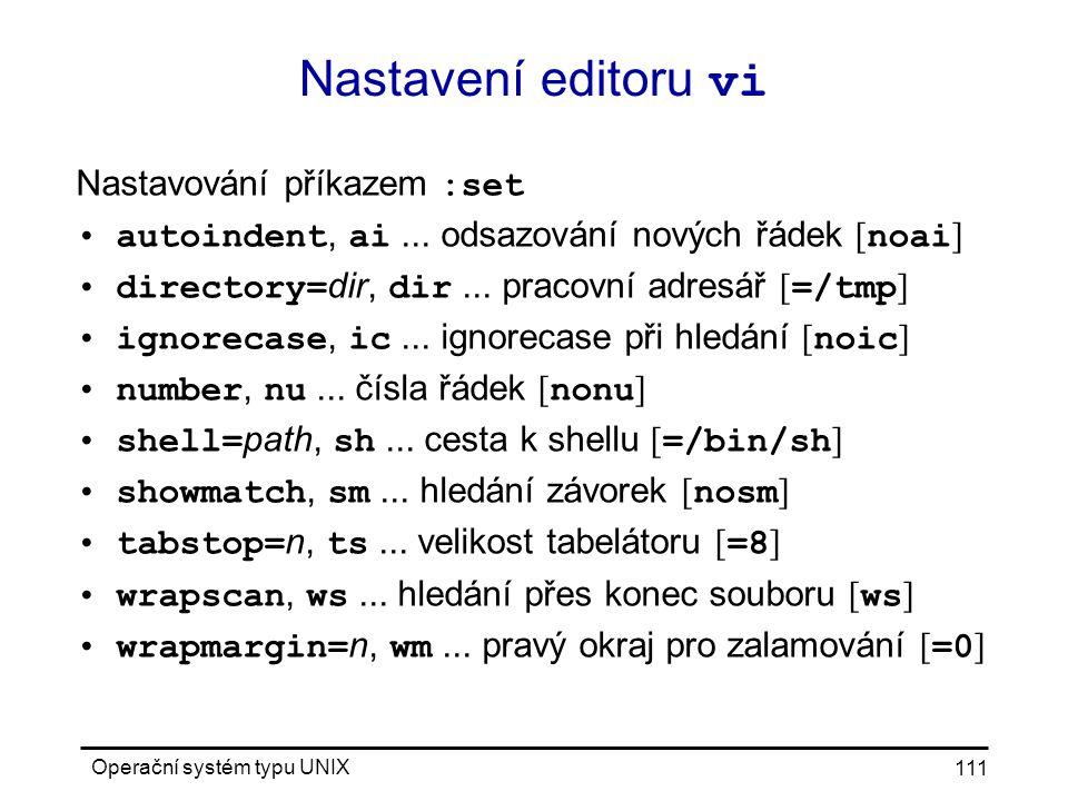 Nastavení editoru vi Nastavování příkazem :set