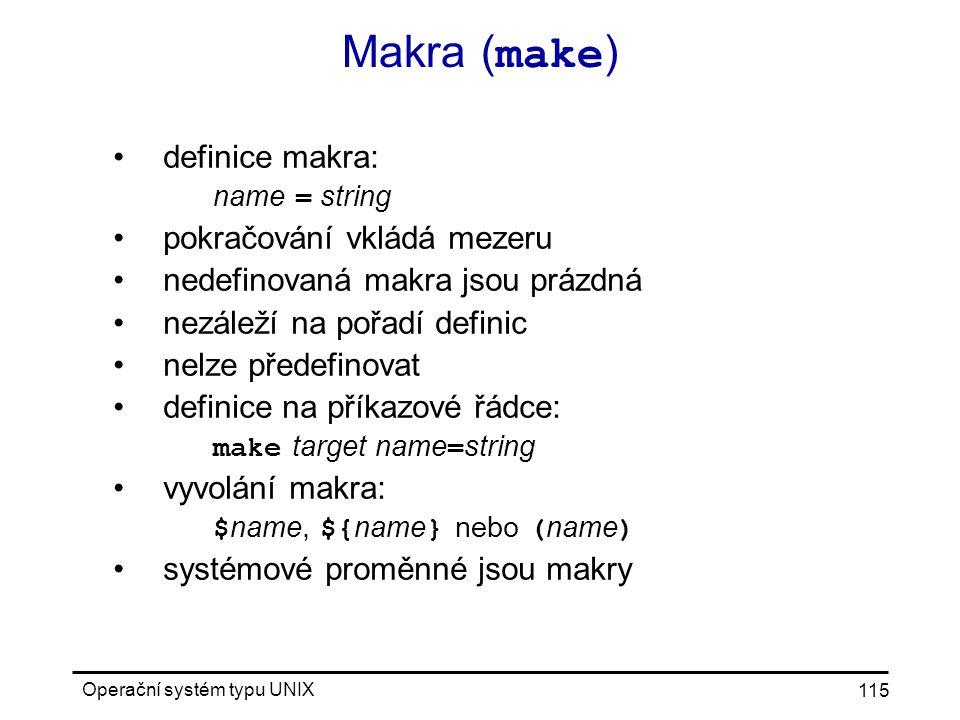 Makra (make) definice makra: pokračování vkládá mezeru