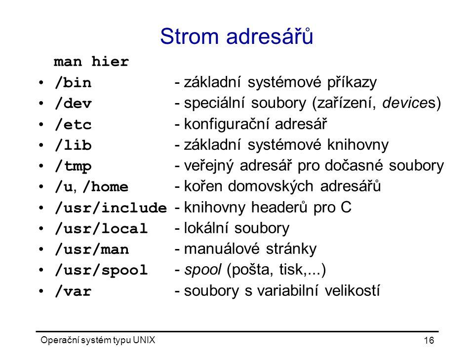 Strom adresářů man hier /bin - základní systémové příkazy