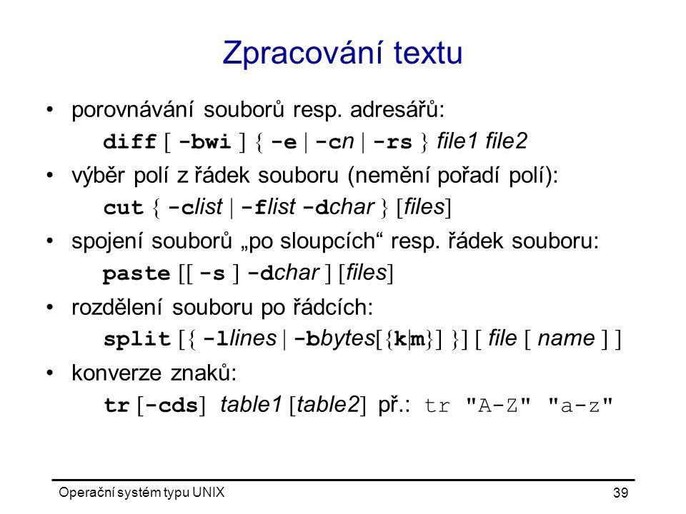 Zpracování textu porovnávání souborů resp. adresářů: