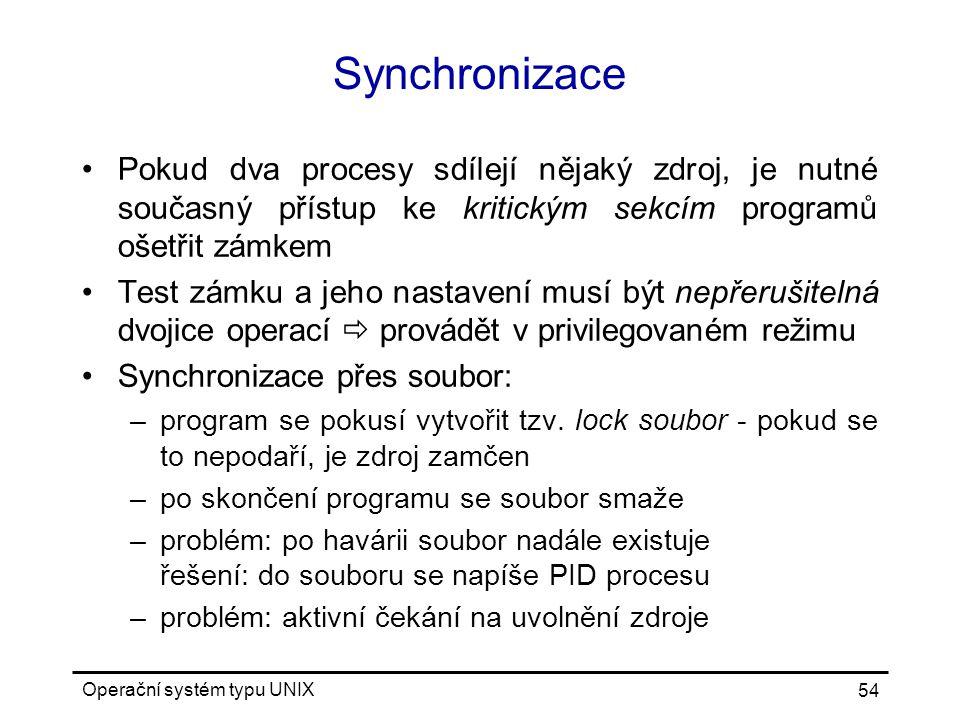 Synchronizace Pokud dva procesy sdílejí nějaký zdroj, je nutné současný přístup ke kritickým sekcím programů ošetřit zámkem.