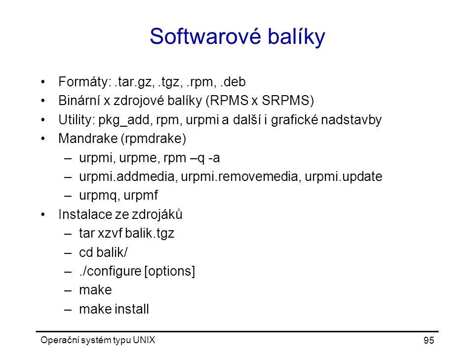 Softwarové balíky Formáty: .tar.gz, .tgz, .rpm, .deb