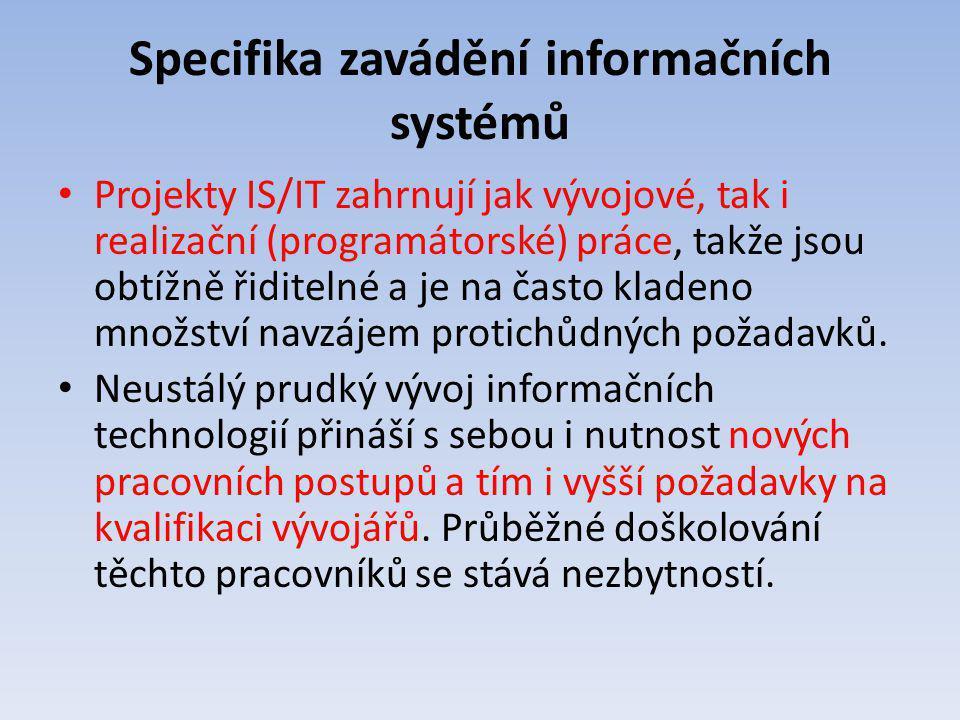 Specifika zavádění informačních systémů