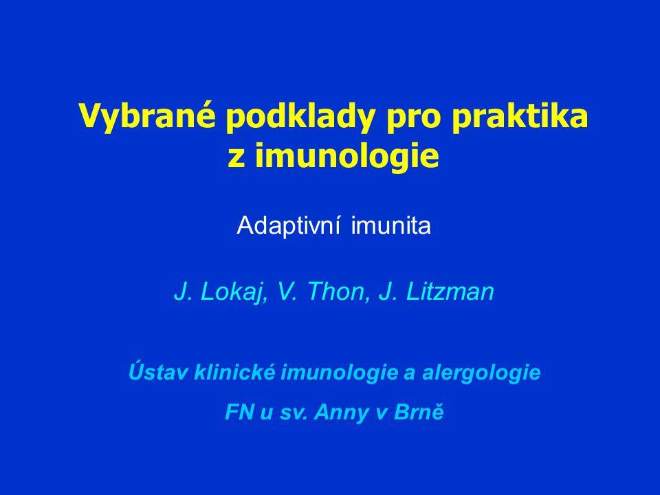 Vybrané podklady pro praktika z imunologie