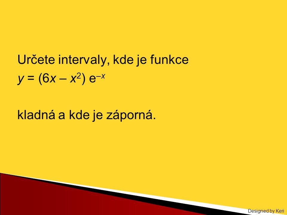 Určete intervaly, kde je funkce