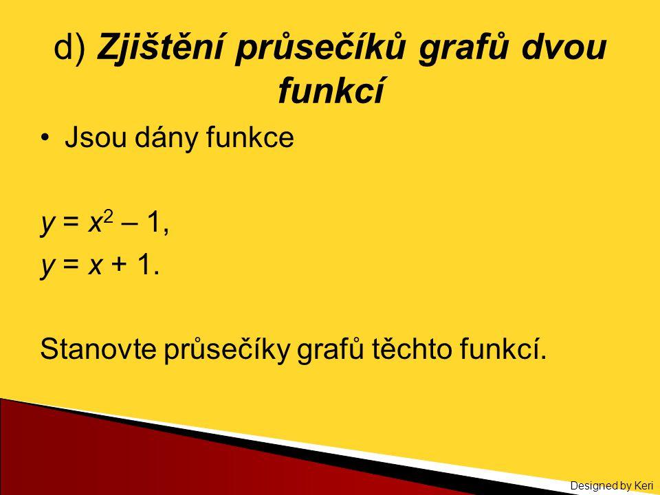 d) Zjištění průsečíků grafů dvou funkcí