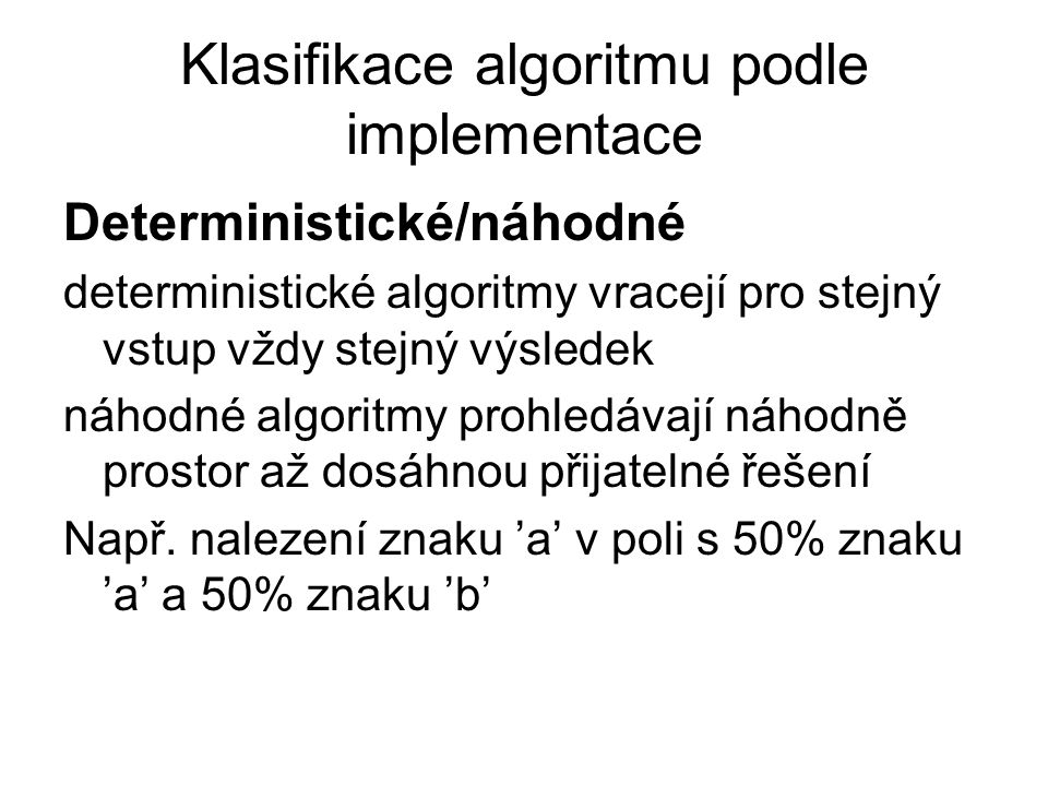 Klasifikace algoritmu podle implementace