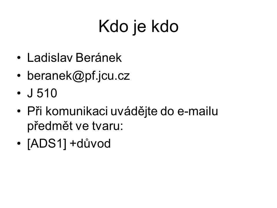 Kdo je kdo Ladislav Beránek beranek@pf.jcu.cz J 510