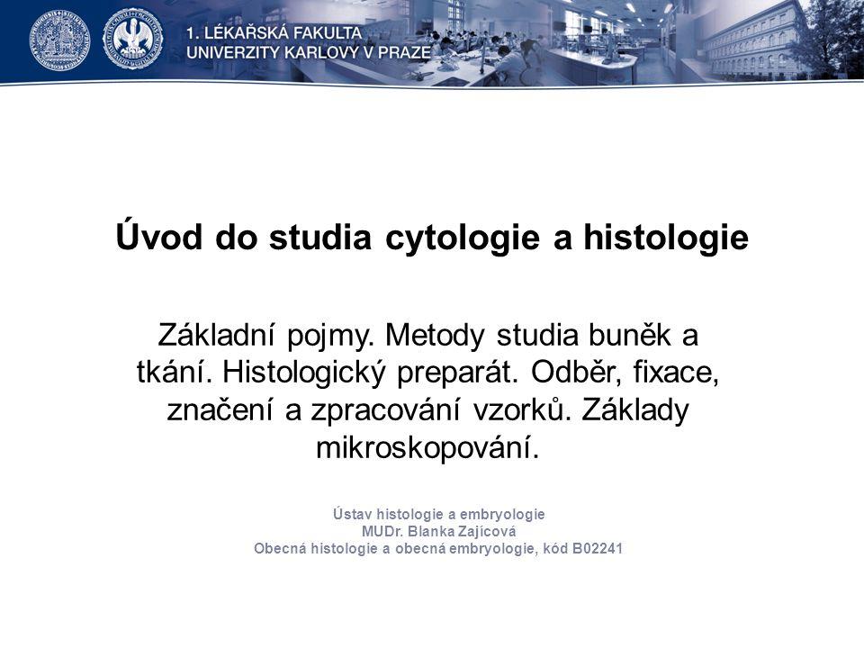Úvod do studia cytologie a histologie