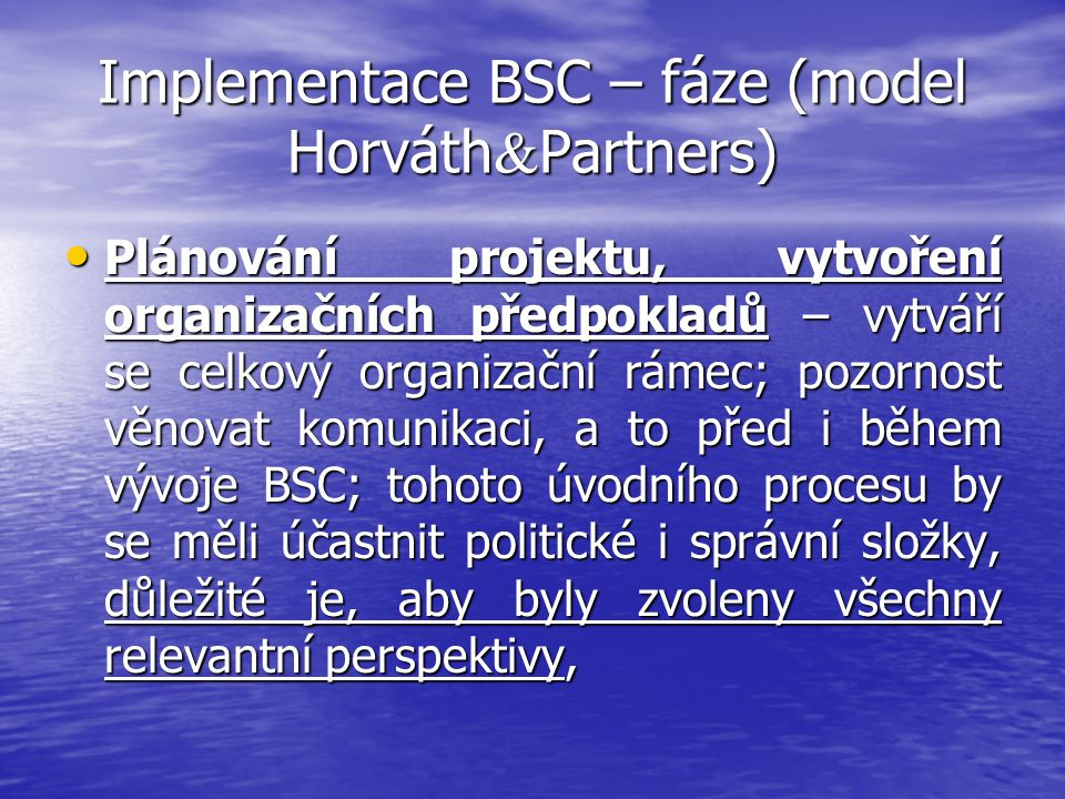 Implementace BSC – fáze (model Horváth&Partners)