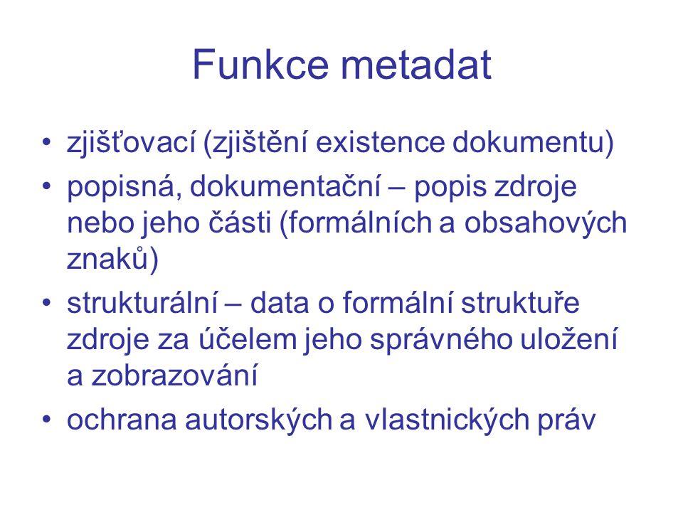 Funkce metadat zjišťovací (zjištění existence dokumentu)