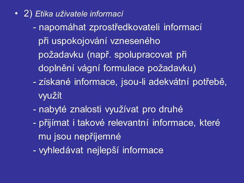 2) Etika uživatele informací