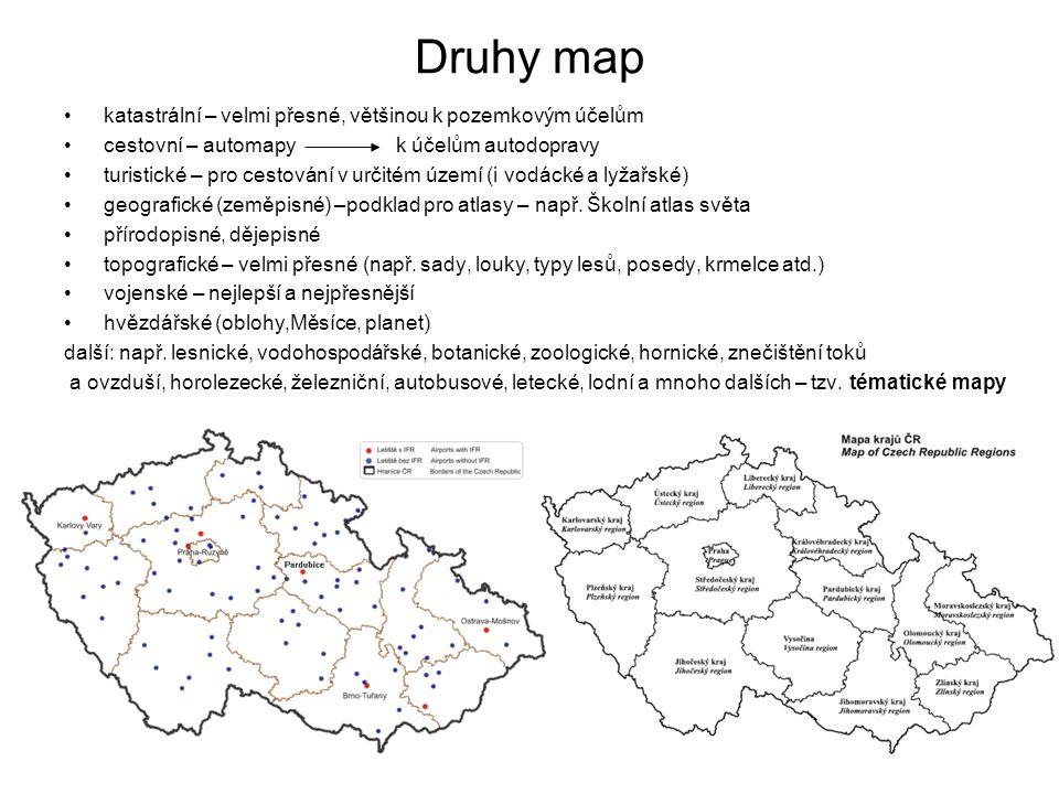 Druhy map katastrální – velmi přesné, většinou k pozemkovým účelům