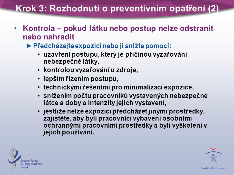 Krok 3: Rozhodnutí o preventivním opatření (2)