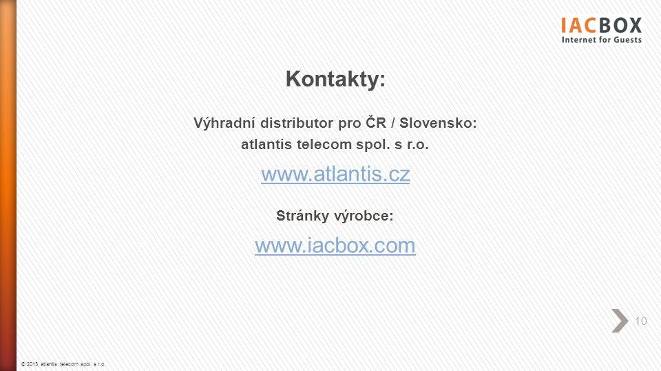 Výhradní distributor pro ČR / Slovensko: atlantis telecom spol. s r.o.