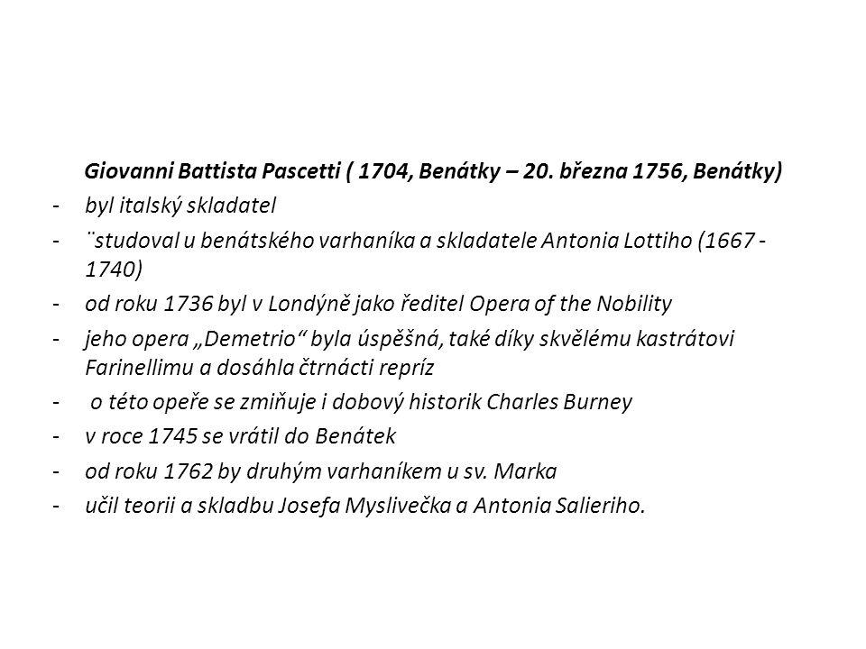 Giovanni Battista Pascetti ( 1704, Benátky – 20. března 1756, Benátky)
