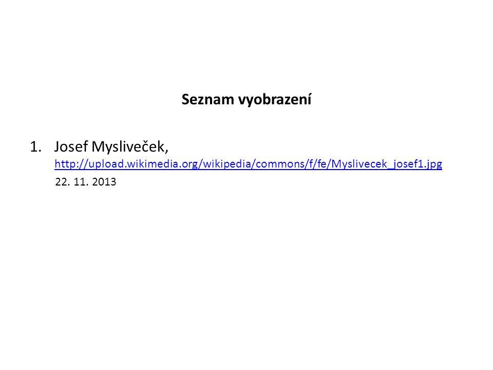 Seznam vyobrazení Josef Mysliveček, http://upload.wikimedia.org/wikipedia/commons/f/fe/Myslivecek_josef1.jpg.