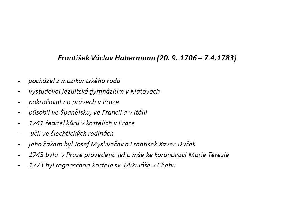 František Václav Habermann (20. 9. 1706 – 7.4.1783)