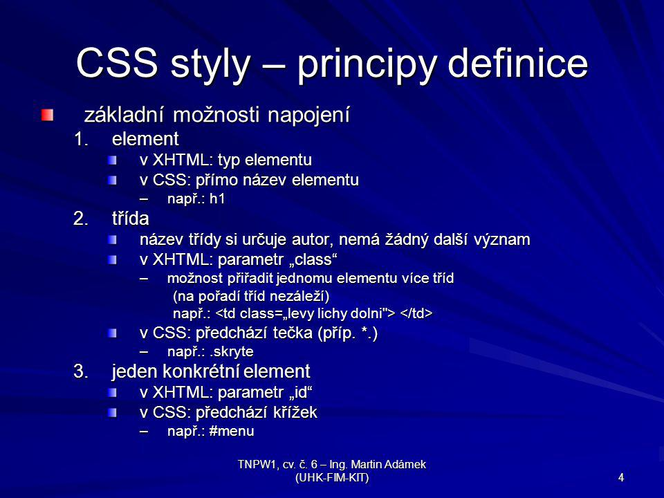 CSS styly – principy definice