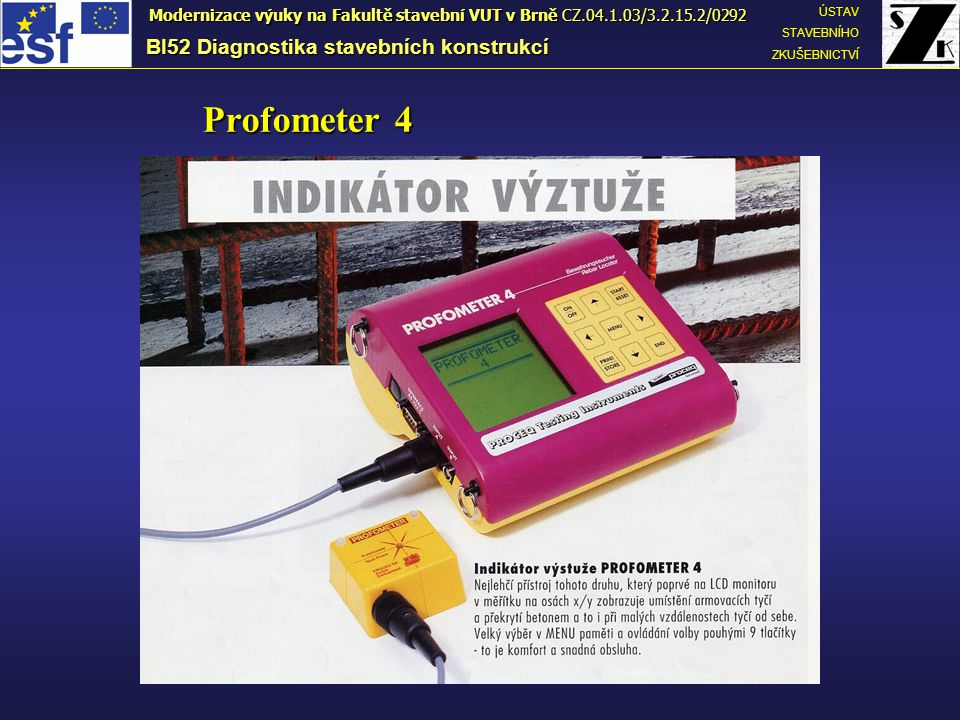 Profometer 4 BI52 Diagnostika stavebních konstrukcí
