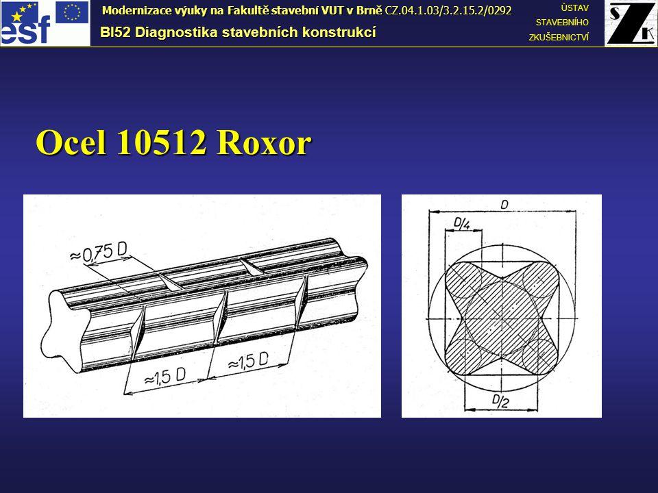 Ocel 10512 Roxor BI52 Diagnostika stavebních konstrukcí