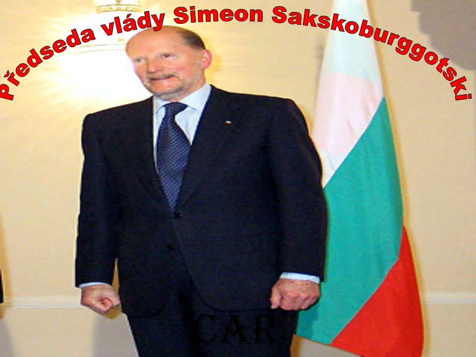 Předseda vlády Simeon Sakskoburggotski