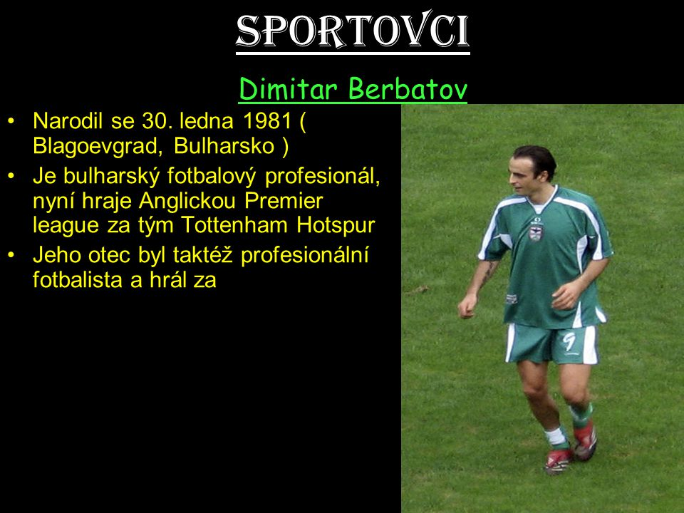 Sportovci Dimitar Berbatov