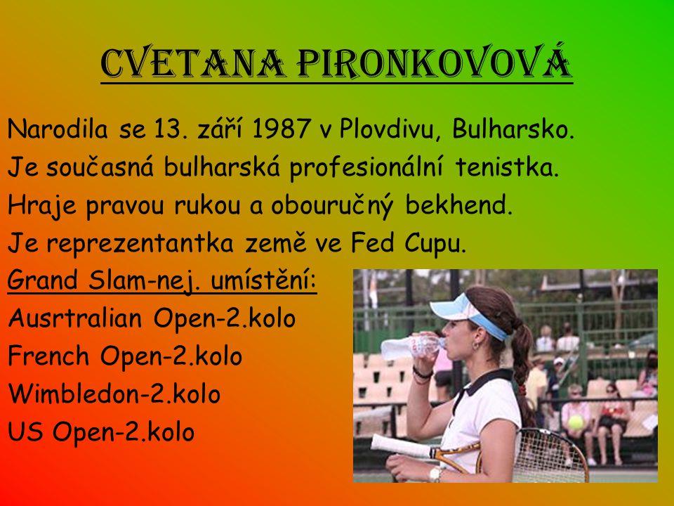 Cvetana Pironkovová Narodila se 13. září 1987 v Plovdivu, Bulharsko.
