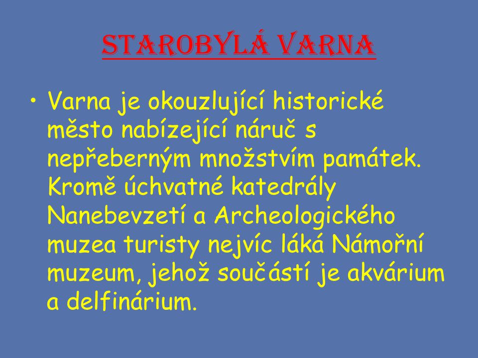 Starobylá Varna
