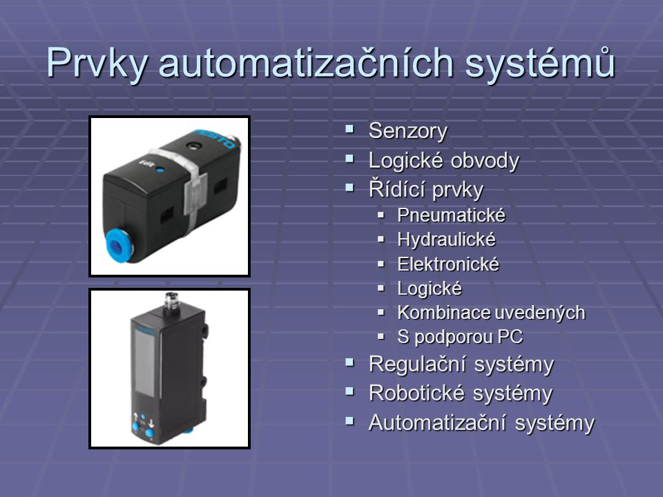Prvky automatizačních systémů