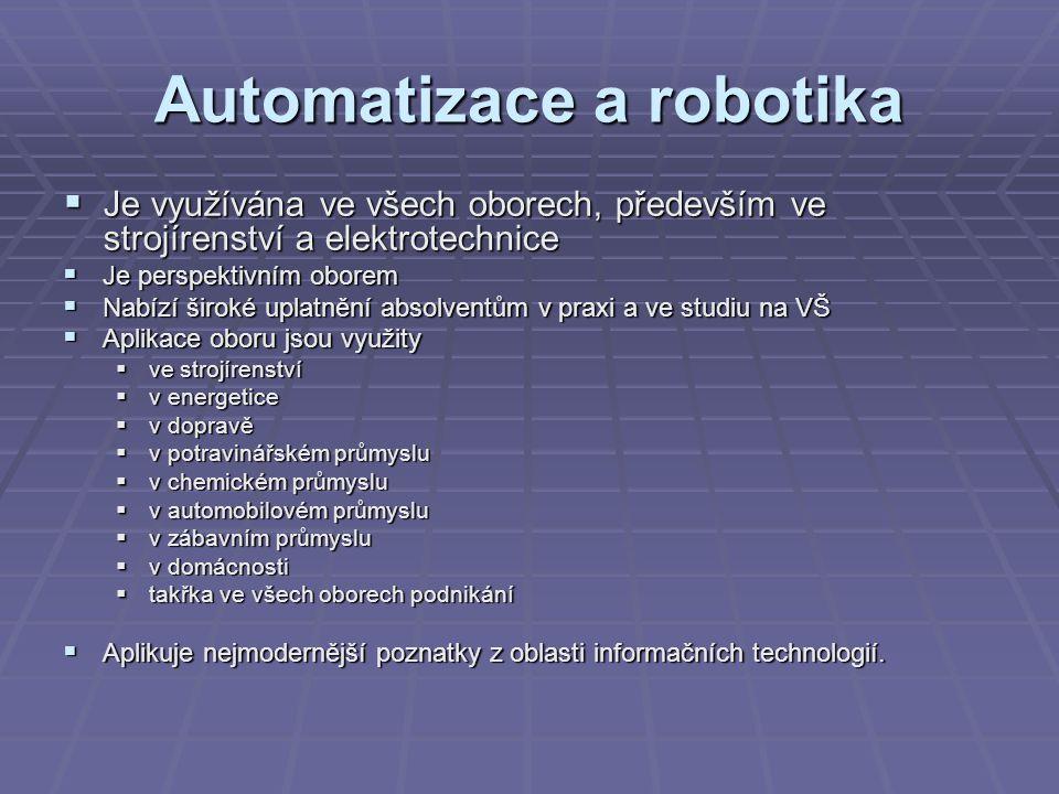 Automatizace a robotika