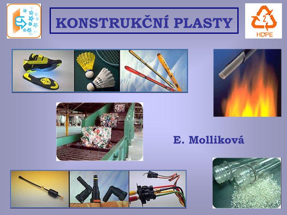 E. Molliková KONSTRUKČNÍ PLASTY