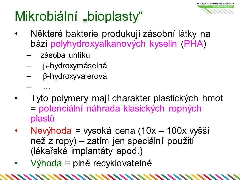 """Mikrobiální """"bioplasty"""