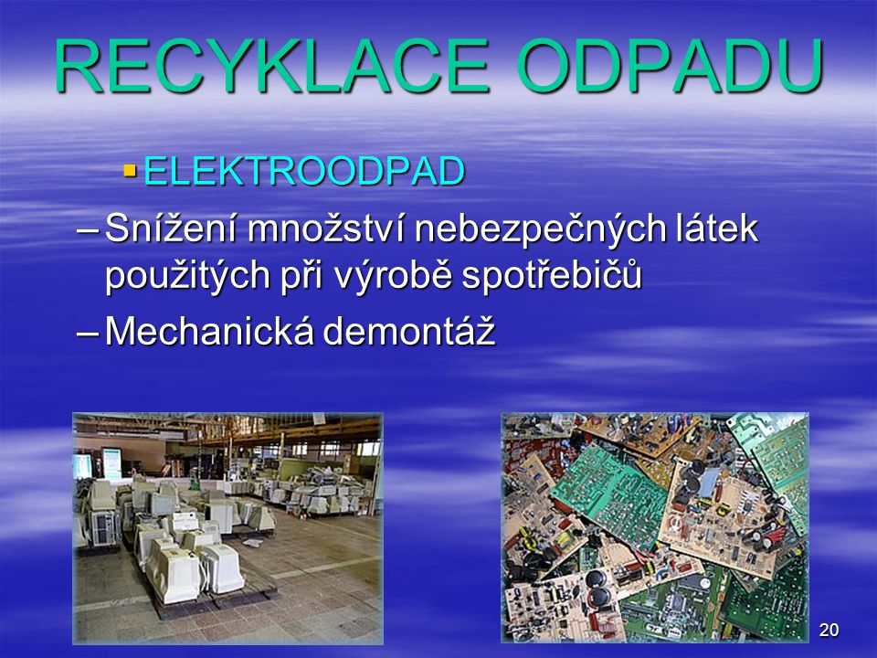 RECYKLACE ODPADU ELEKTROODPAD