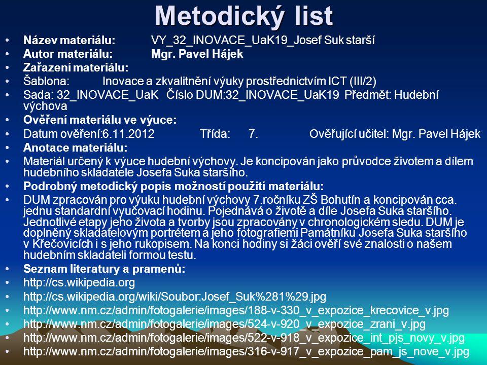 Metodický list Název materiálu: VY_32_INOVACE_UaK19_Josef Suk starší