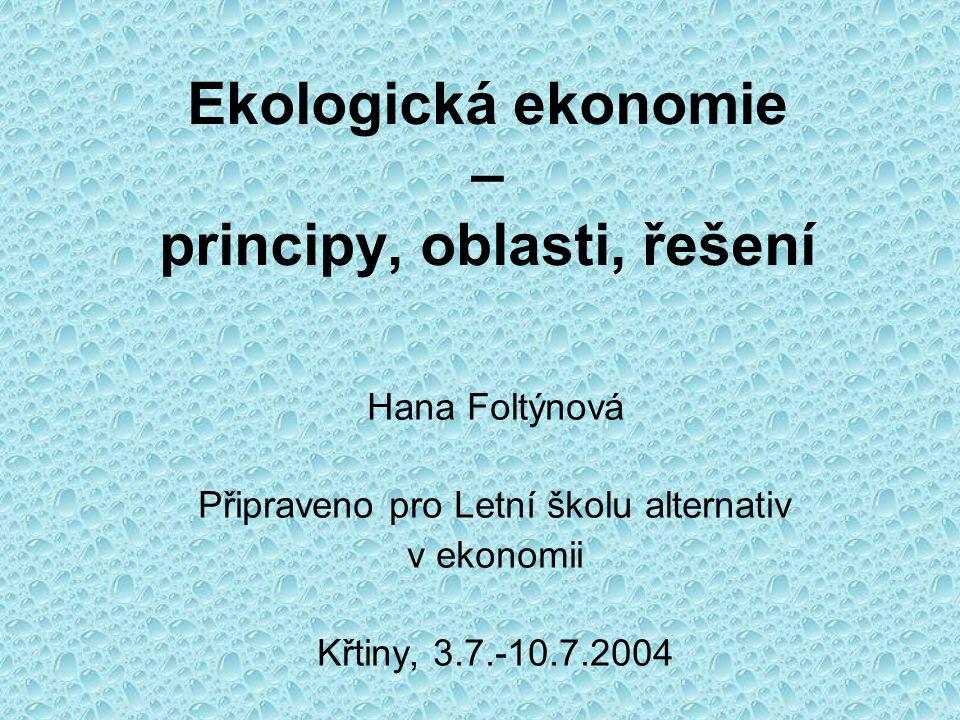 Ekologická ekonomie – principy, oblasti, řešení