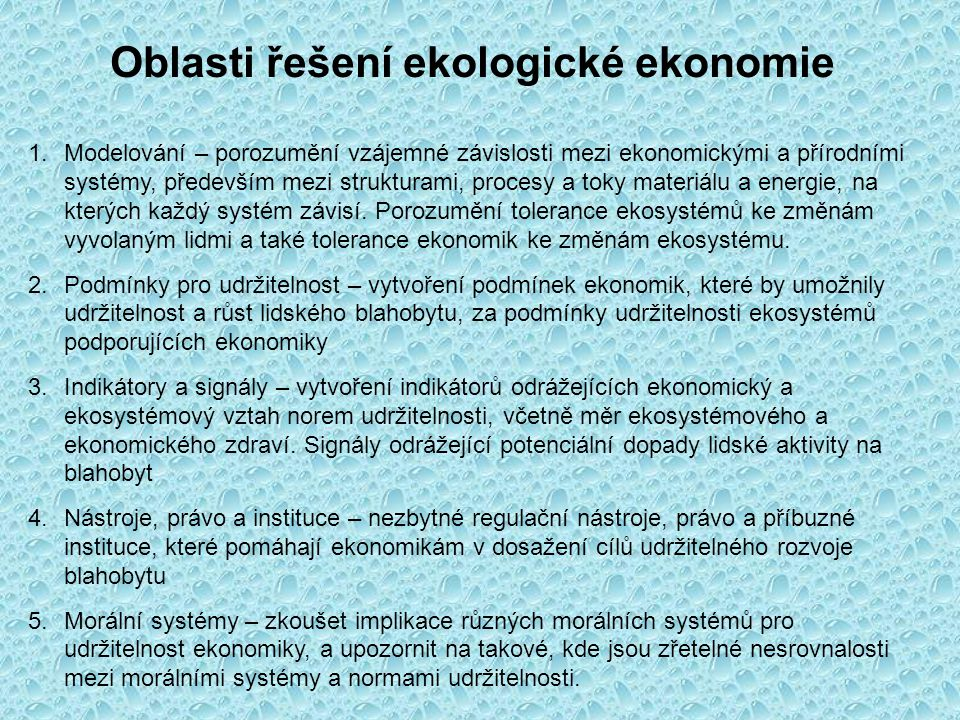 Oblasti řešení ekologické ekonomie
